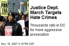 Justice Dept. March Targets Hate Crimes