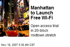 Manhattan to Launch Free Wi-Fi