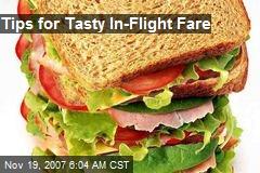 Tips for Tasty In-Flight Fare