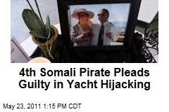 Fourth Somali Pirate Burhan Abdirahman Yusuf Pleads Guilty in American Yacht Hijacking, Muder