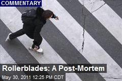 Rollerblades: A Port-Mortem