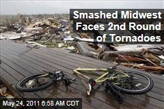 Midwest Faces More Tornadoes Even as Joplin Struggles in Storm's Aftermath