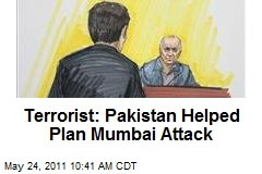 Terrorist: Pakistan Helped Plan Mumbai Attack