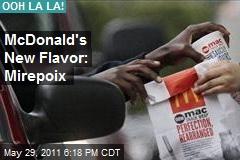 McDonald's New Flavor: Mirepoix