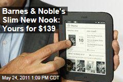"Barnes & Noble Launches ""All-New Nook"" E-Reader for $139"