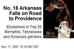 No. 18 Arkansas Falls on Road to Providence