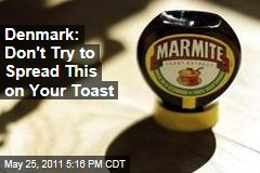 Denmark Bans Yeast Spread Marmite, Beloved by Brits