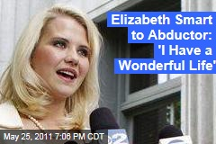 Elizabeth Smart Confront Abductor Brian David Mitchell: 'I Have a Wonderful Life Now'