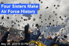 Four Sisters Make Air Force History