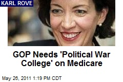 GOP Needs 'Political War College' on Medicare