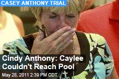Casey Anthony Trial: Cindy Anthony Says Caylee Could Not Have Reached Pool on Her Own