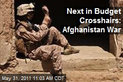 Next in Budget Crosshairs: Afghanistan War