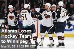 Atlanta Loses Thrashers Hockey Team to Winnipeg
