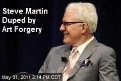 Steve Martin Duped by Art Forgery
