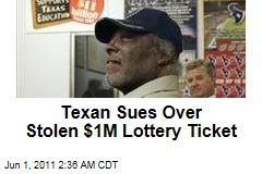 Texan Willis Willis Sues Over Stolen $1M Lottery Ticket