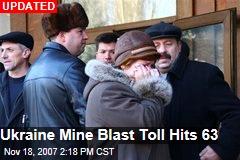 Ukraine Mine Blast Toll Hits 63