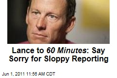 Armstrong's Lawyers: 60 Minutes Is Sloppy Journalism