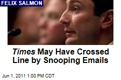 Felix Salmon: New York Times May Have Hacked Into Private Emails for Fabrice Tourre Story