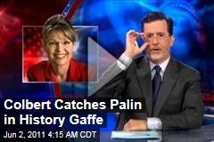 Stephen Colbert: Sarah Palin, Piper Palin Flub US History