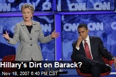 Hillary's Dirt on Barack?