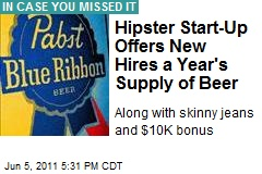 Hipster Start-Up Offers New Hires Year's Supply of Beer