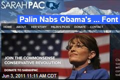 Sarah Palin Using President Obama's Favored Gotham Font