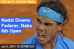 Rafael Nadal Downs Roger Federer in French Open Final
