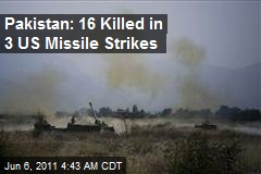Pakistan: 16 Killed in 3 US Missile Strikes