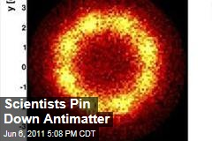 CERN Scientists Pin Down Antimatter