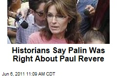 Historians Say Sarah Palin Was Right About Paul Revere