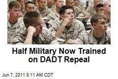 Don't Ask, Don't Tell Repeal: Half of Military Now Trained on New Rules