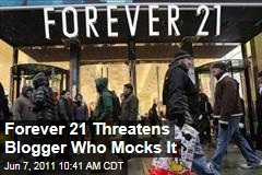 Forever 21 Threatens to Sue 'WTForever21' Satire Blogger