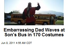 Embarrassing Dad Waves at Son's Bus in 170 Costumes