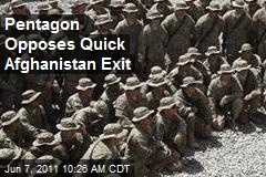 Pentagon Opposes Quick Afghanistan Exit