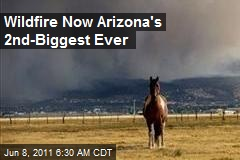 Wildfire Now Arizona's 2nd-Biggest Ever