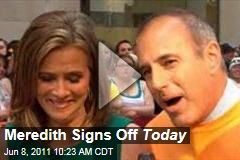Meredith Vieira Signs Off 'Today' Show