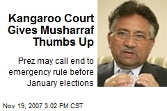 Kangaroo Court Gives Musharraf Thumbs Up