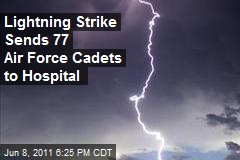 Lightning Strike Sends 77 Air Force Cadets to Hospital