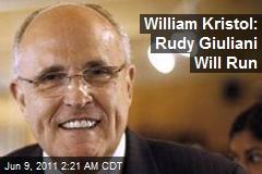 William Kristol: Rudy Giuliani Will Run