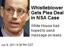 Whistleblower Gets Plea Deal in NSA Case