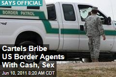 Mexican Drug Cartels Bribe US Border Agents with Cash, Sex: Charles Edwards of Homeland Security