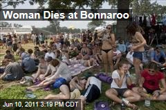 Woman Dies at Bonnaroo Music Festival in Tennessee