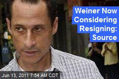 Weiner Now Considering Resigning: Source