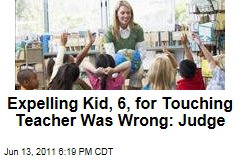 Boy Touching Teacher's Thigh: Judge Rules 6-Year-Old Shouldn't Have Been Expelled