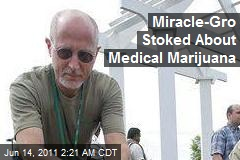 Miracle-Gro Stoked About Medical Marijuana