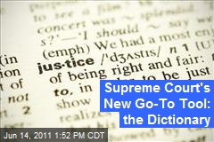 Supreme Court's New Go-To Tool: the Dictionary