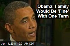 Obama TODAY Show Interview: Family Would Be 'Fine' With One Term