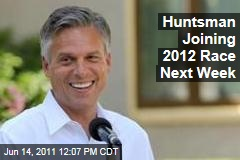 Jon Huntsman Joining 2012 Presidential Race Next Week, Officials Say