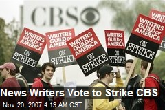 News Writers Vote to Strike CBS