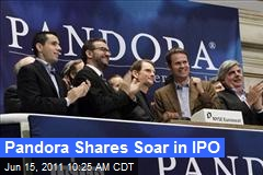 Pandora Shares Soar in IPO